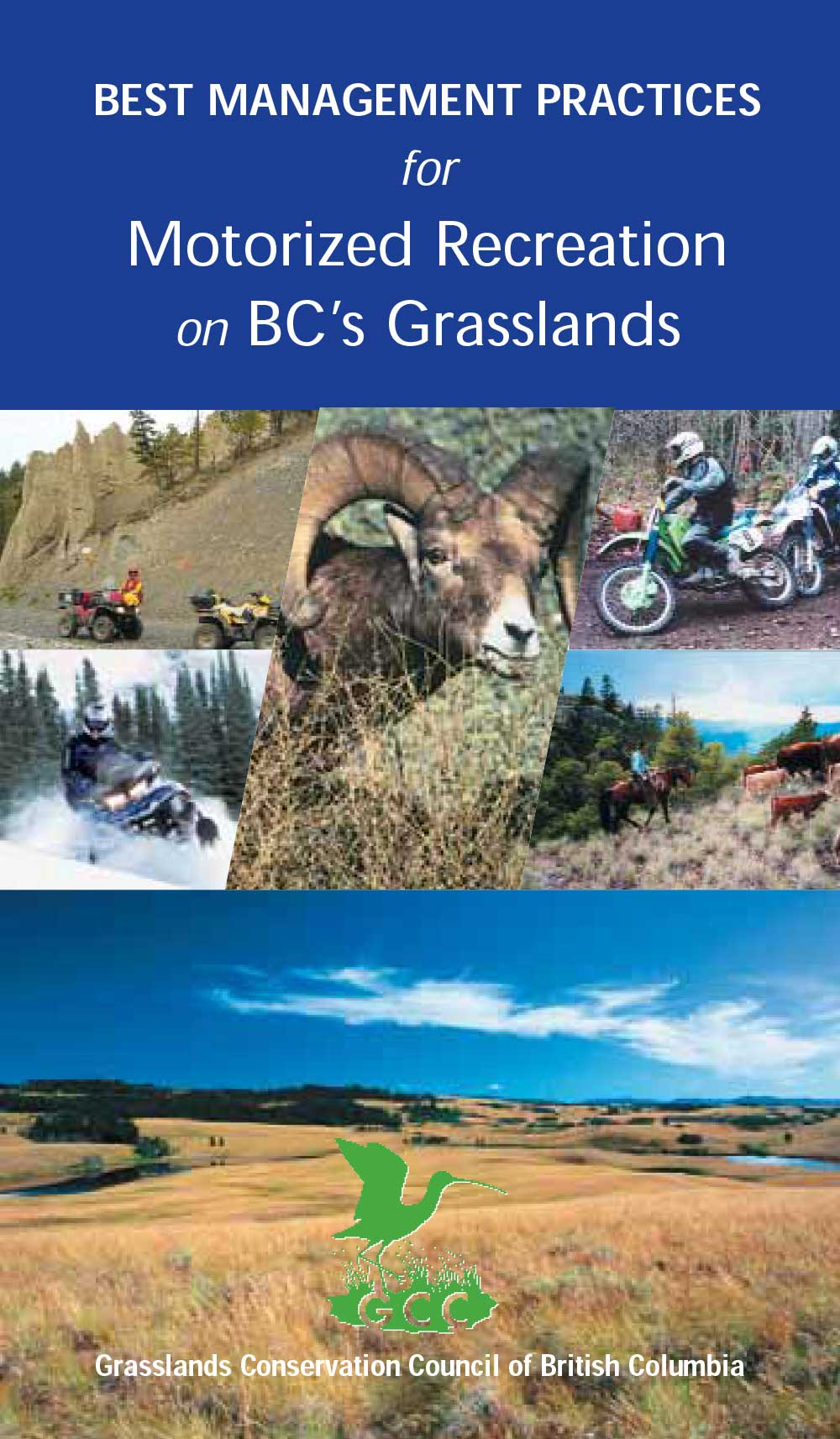 BC Grasslands - Best Management Practices for Motorized Recreation