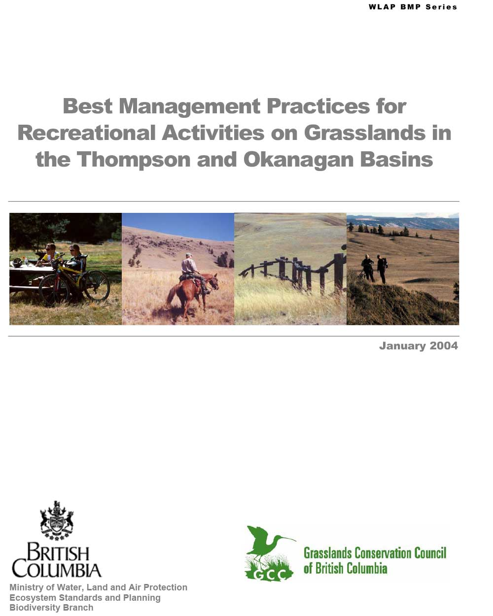 BC Grasslands - Best Management Practices for Motorized Recreation - Thompson & Okanagan Basins