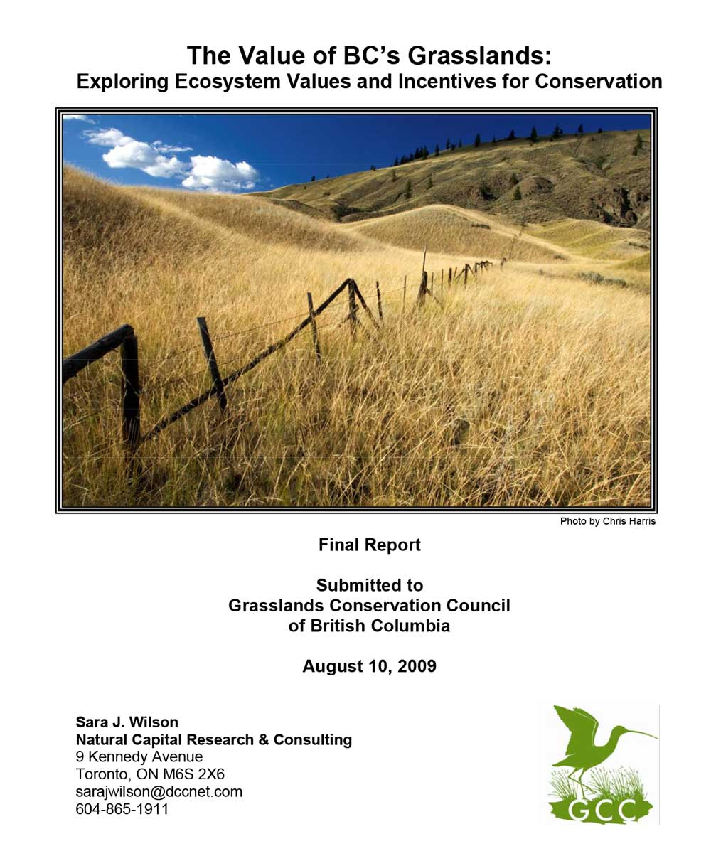 BC Grasslands - The Value of BC Grasslands by Sara Wilson 21 Aug 09