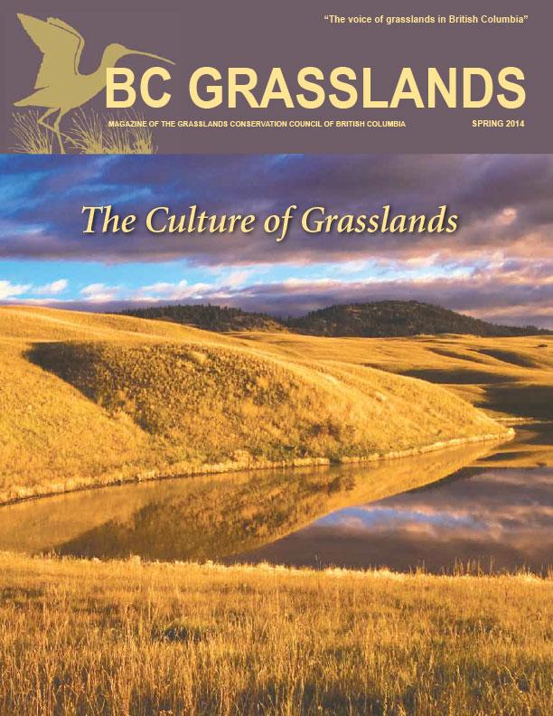 Spring 2014 - BC Grasslands - Magazine of the Grasslands Council of BC